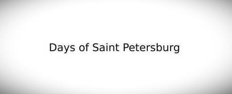 Days of Saint Petersburg